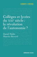 Pdf Collèges et lycées du XXIe siècle : la révolution de l'autonomie ? Telecharger