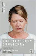The almighty sometimes