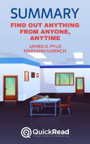 Find Out Anything From Anyone  Anytime by James O  Pyle and Maryann Karinch  Summary