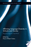 Affirming Language Diversity in Schools and Society Book