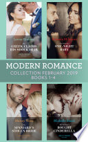 Modern Romance February Books 1 4 The Greek Claims His Shock Heir The Venetian One Night Baby The Spaniard S Stolen Bride The Sicilian S Bought Cinderella