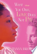What You Owe, Love Does Not Pay