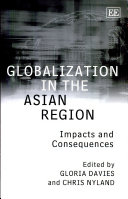 Globalization in the Asian Region: Impacts and Consequences