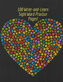 100 Write And Learn Sight Word Practice Pages