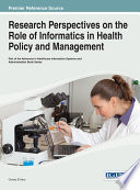 Research Perspectives on the Role of Informatics in Health Policy and Management