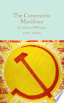 The Communist Manifesto   Selected Writings