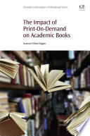 The Impact of Print-On-Demand on Academic Books