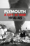 Plymouth  A City at War