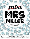 Miss Mrs Miller Super Simple Weight Loss Planner Journal Food Log Journal With Diet Diary And Weight Loss Tracker Worksheets Book PDF