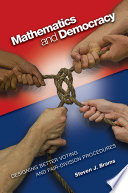 Mathematics and Democracy  : Designing Better Voting and Fair-Division Procedures