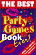The Best Party Games Book Ever