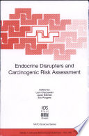 Endocrine Disrupters and Carcinogenic Risk Assessment Book