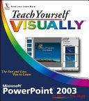 Teach Yourself VISUALLY PowerPoint 2003 Book