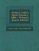 Godey s Lady s Book January 1864   Primary Source Edition