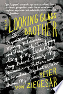 The Looking Glass Brother Book