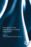 Participatory Visual Methodologies in Global Public Health