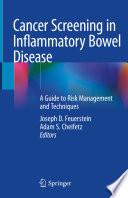 Cancer Screening in Inflammatory Bowel Disease
