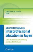 Advanced Initiatives in Interprofessional Education in Japan