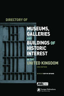 Directory of Museums  Galleries and Buildings of Historic Interest in the United Kingdom