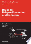 Drugs For Relapse Prevention Of Alcoholism Book PDF