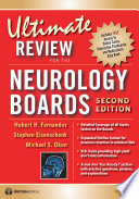 Ultimate Review for the Neurology Boards  Second Edition