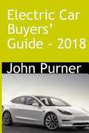 Electric Car Buyers' Guide - 2018