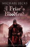 A Friar s Bloodfeud  Knights Templar Mysteries 20