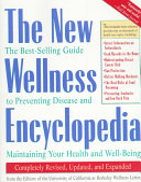 The New Wellness Encyclopedia