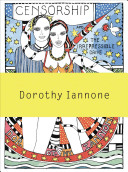 Dorothy Iannone   Censorship and the Irrepressible Drive Toward Love and Divinity