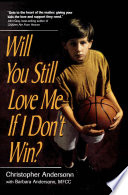 Will You Still Love Me If I Don t Win