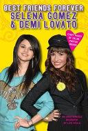 Best Friends Forever  Selena Gomez   Demi Lovato
