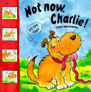 Not Now  Charlie  Book PDF