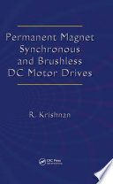 Permanent Magnet Synchronous and Brushless DC Motor Drives Book