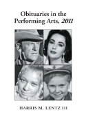 Obituaries in the Performing Arts, 2011
