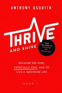 Thrive and Shine