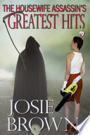 The Housewife Assassin   s Greatest Hits