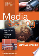 """Media Selling: Television, Print, Internet, Radio"" by Charles Warner"