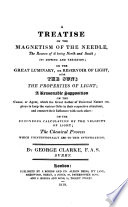 A Treatise on the Magnetism of the Needle  the Reasons of it Being North and South  Its Dipping and Variation Book