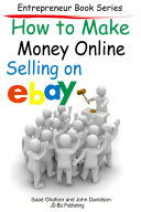 How to Make Money Online - Selling on EBay