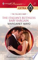 The Italian s Ruthless Baby Bargain Book PDF