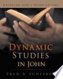 Dynamic Studies In John