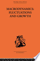 Macrodynamics  Fluctuations and Growth