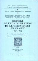 Histoire de l'administration de l'enseignement en France, 1789-1981