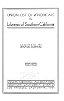 Union List Of Periodicals In Libraries Of Southern California