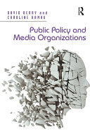 Pdf Public Policy and Media Organizations Telecharger
