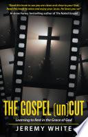 The Gospel Uncut Book PDF