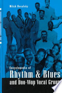 Encyclopedia of Rhythm & Blues and Doo Wop Vocal Groups