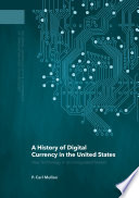 A History of Digital Currency in the United States
