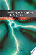 Leadership And Management In The Early Years From Principles To Practice