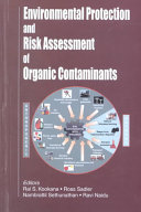 Environmental Protection and Risk Assessment of Organic Contaminants Book